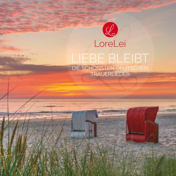 Liebe bleibt - Die schönsten deutschen Trauerlieder